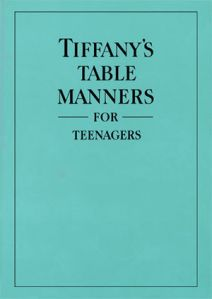 TiffanysTableMannersForTeenagers